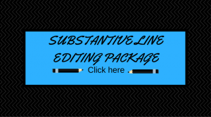 This package focuses on what you will receive during substantive line editing .