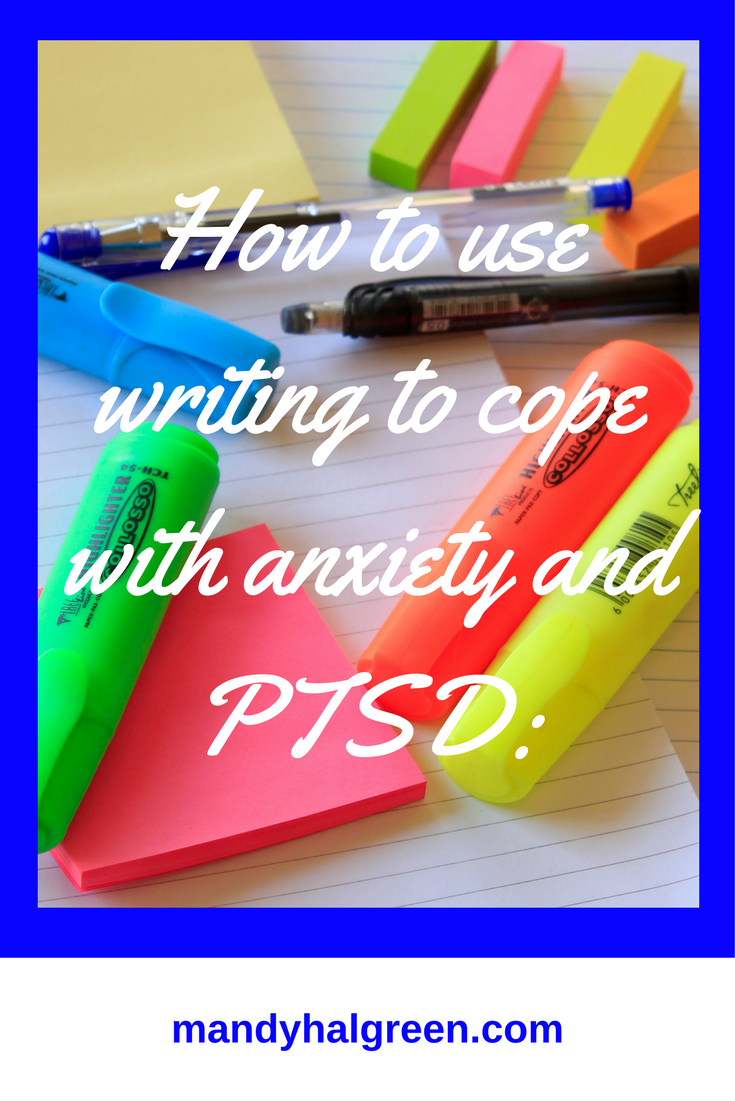 Anxiety and PTSD affect many people and it can be crippling! As a sufferer, I know how debilitating the effects can be. I use writing to help me cope and you can too! @mandyhalgreen