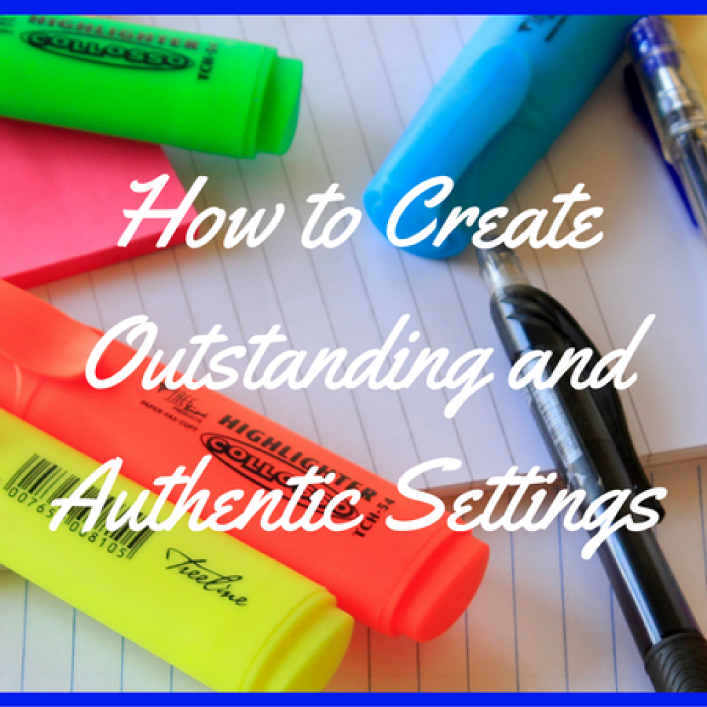 how-to-create-outstanding-and-authentic-settings