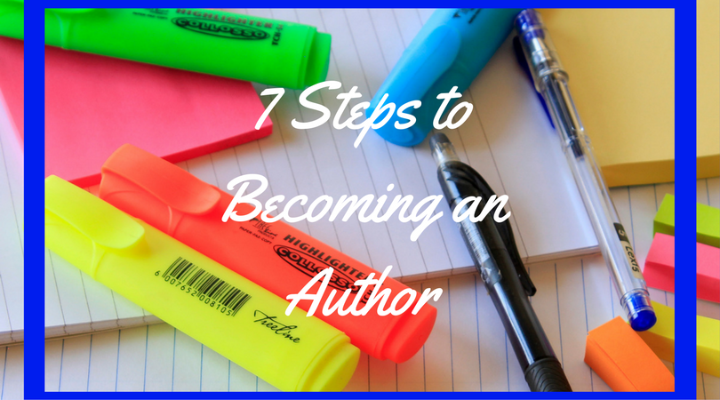Discover the 7 steps to becoming an author!