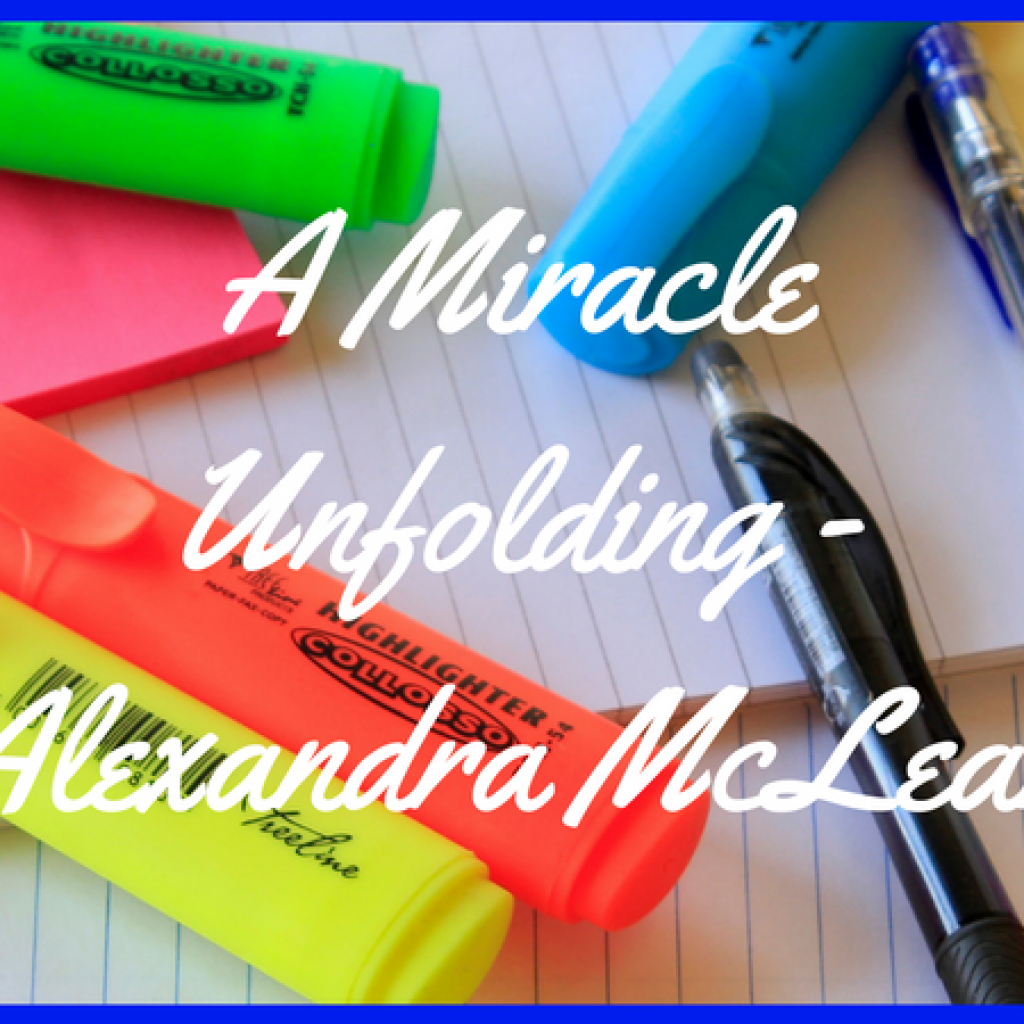a-miracle-unfolding-alexandra-mclean-featured-image