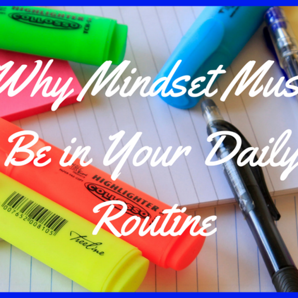 Mindset should be a part of your daily routine and here's why! @mandyhalgreen #mindset #dailyroutine