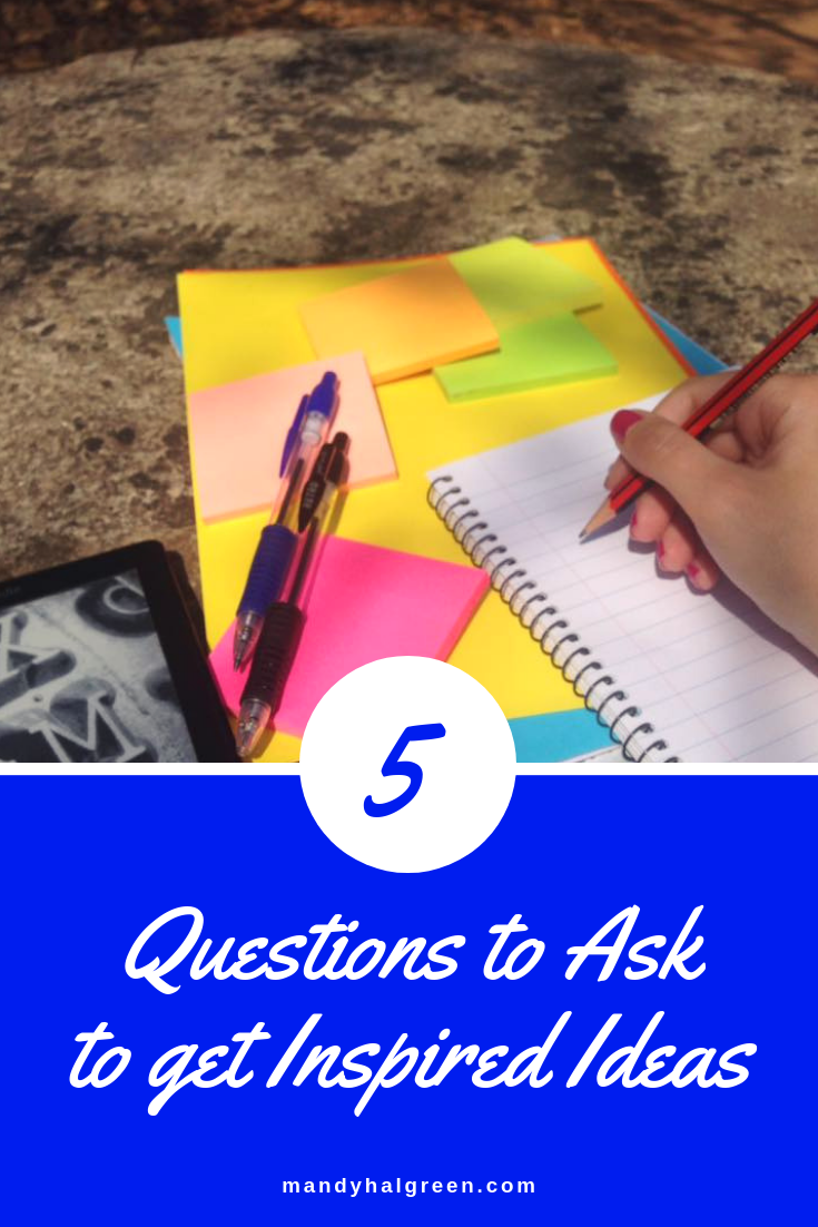 Ideas can come in a rush or not at all. These 5 questions help me stay inspired and motivated! @mandyhalgreen #questions #ideas