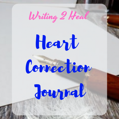 writing-2-heal-heart-connection-journal